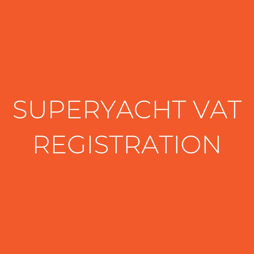Superyacht VAT Registration