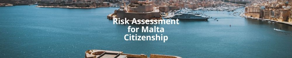Risk Assessment Matrix for the Malta Citizenship by Investment Programme