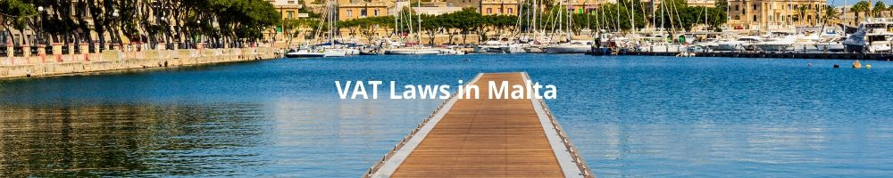 VAT Laws in Malta