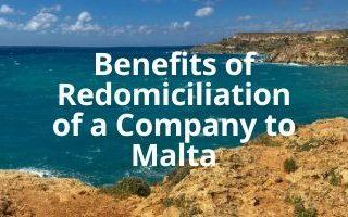 Benefits of Redomiciliation of a Company to Malta