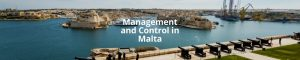 Management and Control in Malta