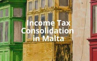 Income Tax Consolidation in Malta