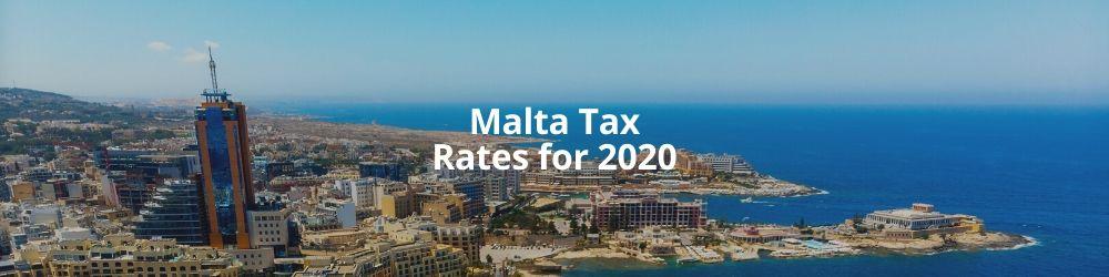Malta Tax Rates for 2020