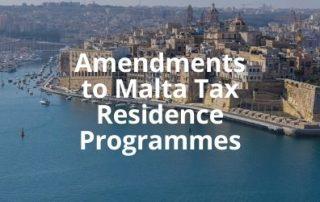 Amendments to Malta Tax Residence Programmes