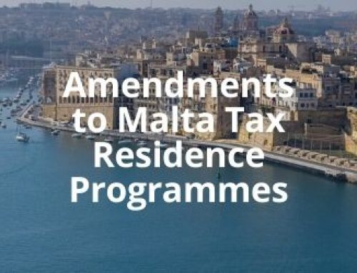 Tax Residence Programmes in Malta (Amendments): Malta Retirement Programme, Global Residence Programme, Residence Programme and the United Nations Pensions Programme