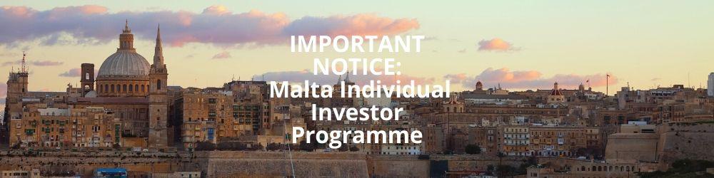 IMPORTANT NOTICE_ Malta Citizneship by Investment ProgrammeMalta Individual Investor Programme