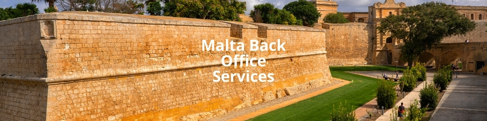 Malta Back Office Services - Back Office Malta